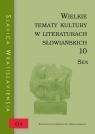 Wielkie tematy kultury w literaturach słowiańskich 10
