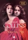 Córki niczyje Collins Wilkie
