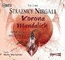 Strażnicy Nirgali Tom 3 Korona Mandalich (Audiobook) Wojdowicz Agnieszka
