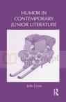Humor in Contemporary Junior Literature Cross, Julie