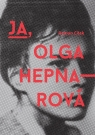 Ja Olga Hepnarova Cilek Roman