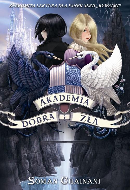 Akademia Dobra i Zła Chainani Soman