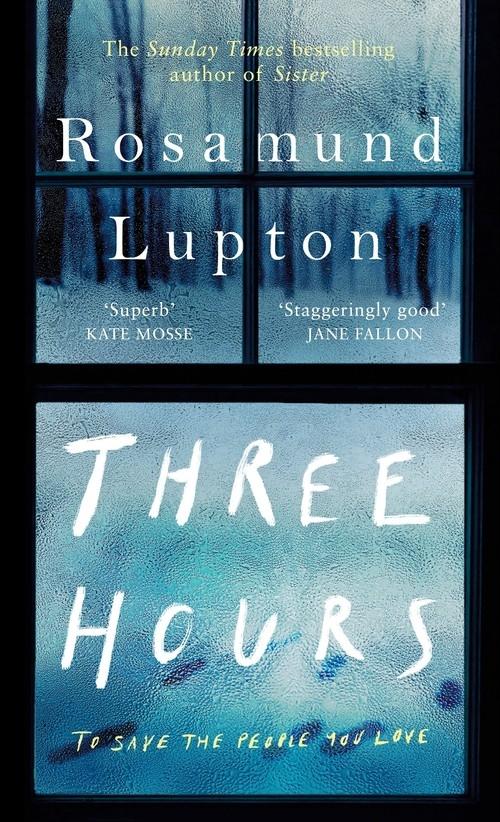 Three Hours Lupton Rosamund