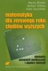 Matematyka dla zerowego roku studiów wyższych elementy geometrii Bryński Maciej, Dróbka Norbert, Szymański Karol