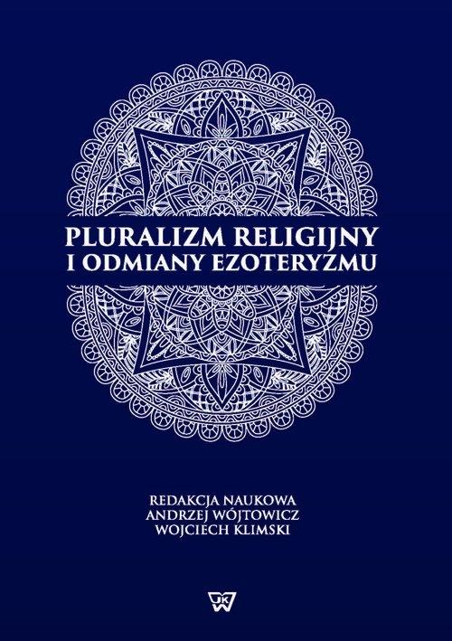 Pluralizm religijny i odmiany ezoteryzmu