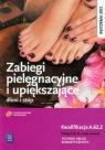 Zabiegi pielęgnacyjne i upiększające dłoni i stóp. Podręcznik do nauki Dylewska-Grzelakowska Joanna