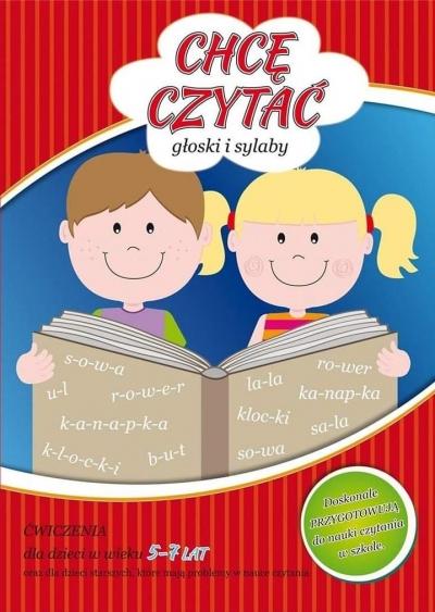 Chcę czytać - głoski i sylaby Joanna Wojciechowska