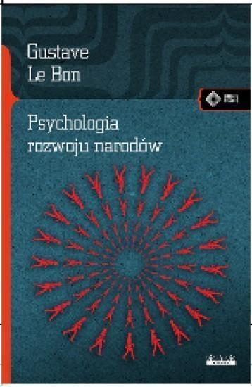 Psychologia rozwoju narodów Bon Gustave le