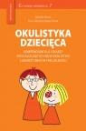 Okulistyka dziecięca kompendium dla lekarzy specjalizujących się w okulistyce