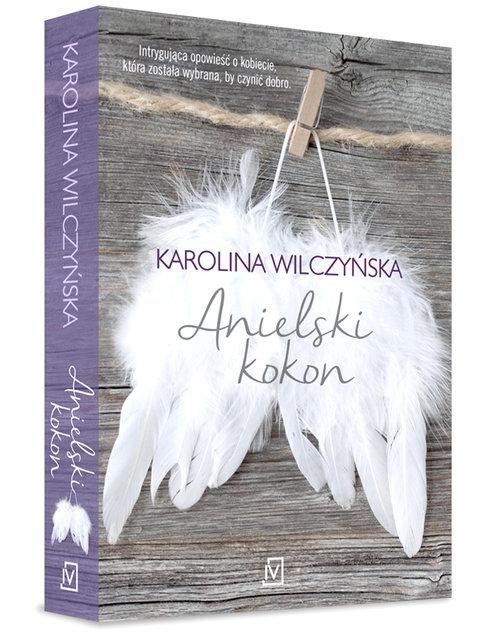 Anielski kokon Wilczyńska Karolina