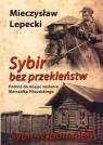 Sybir bez przekleństw / Sybir wspomnień