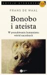 Bonobo i ateistaW poszukiwaniu humanizmu wśród naczelnych de Waal Frans