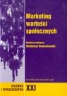 Marketing wartości społecznych Tom 21