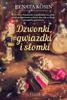 Dzwonki, gwiazdki i słomki Renata Kosin