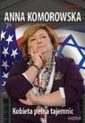 Anna Komorowska Kobieta pełna tajemnic