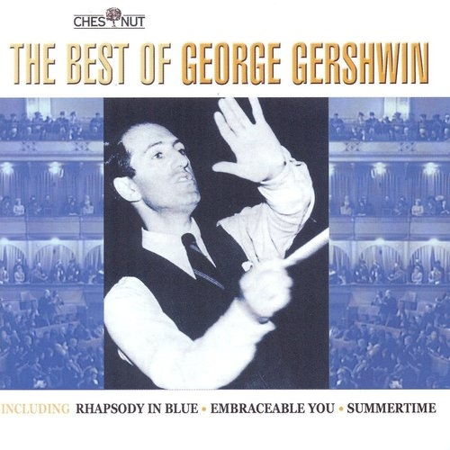 Best Of George Gershwin George Gershwin