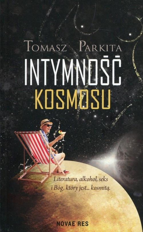 Intymność kosmosu Parkita Tomasz