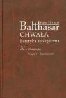 Chwała Estetyka teologiczna 3/1 Metafizyka Część 1 Starożytność Balthasar Hans Urs