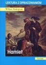 Hamlet. Lektura z opracowaniem William Shakespeare