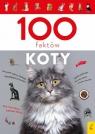 100 faktów. Koty Biegańska-Hendryk Małgorzata