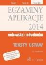 Egzaminy Aplikacje 2014 radcowska i adwokacka tom 3