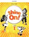Shine On! klasa 1. Zeszyt ćwiczeń