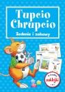 Tupcio Chrupcio. Zadania i zabawy