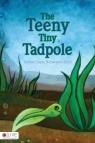 The Teeny Tiny Tadpole