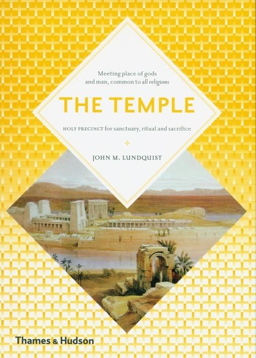 The Temple: Lundquist John M.