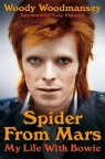 Spider from MarsMy Life with Bowie Woodmansey Woody