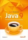 Java 9 Przewodnik doświadczonego programisty Horstmann Cay S.