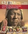 Qero długowieczność na zamówienie Dziennik wyprawy Warszewski Roman