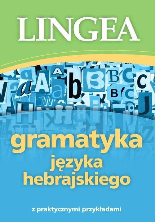 Gramatyka języka hebrajskiego z praktycznymi przykładami