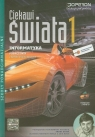Ciekawi świata 1 Informatyka Podręcznik z płytą CD Zakres rozszerzony