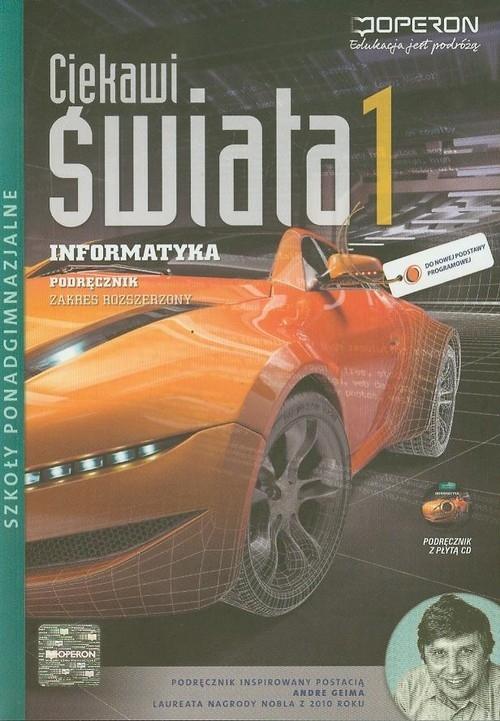 Ciekawi świata 1 Informatyka Podręcznik z płytą CD Zakres rozszerzony Hermanowski Wojciech