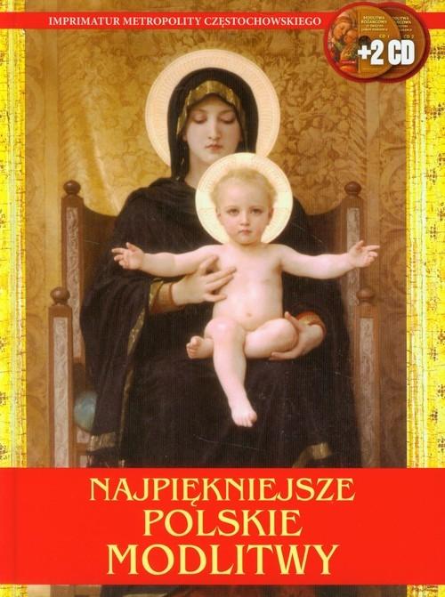 Najpiękniejsze polskie modlitwy + 2CD