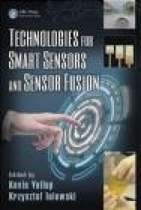 Technologies for Smart Sensors and Sensor Fusion