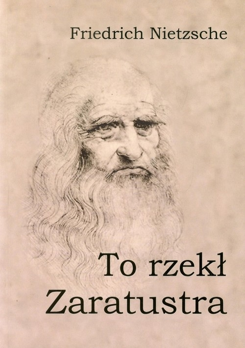 To rzekł Zaratustra - Nietzsche Friedrich - książka