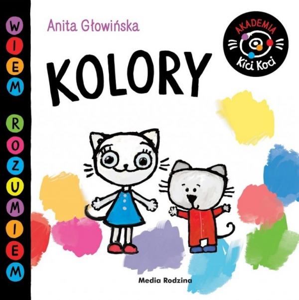 Akademia Kici Koci. Kolory Głowińska Anita