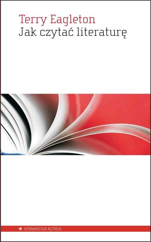 Jak czytać literaturę Eagleton Terry