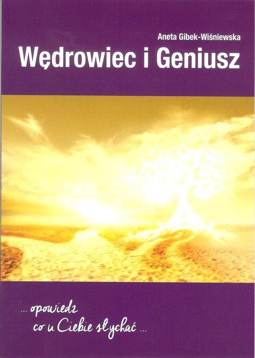 Wędrowiec i geniusz Wiśniewska-Gibek Agnieszka