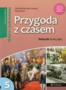 Przygoda z czasem 5 Historia i Społeczeństwo Podręcznik Szkoła Bentkowska-Sztonyk Zofia, Wach Edyta