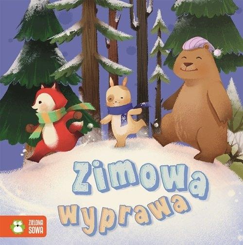 Zimowa wyprawa Zimowe opowieści Pitura Urszula