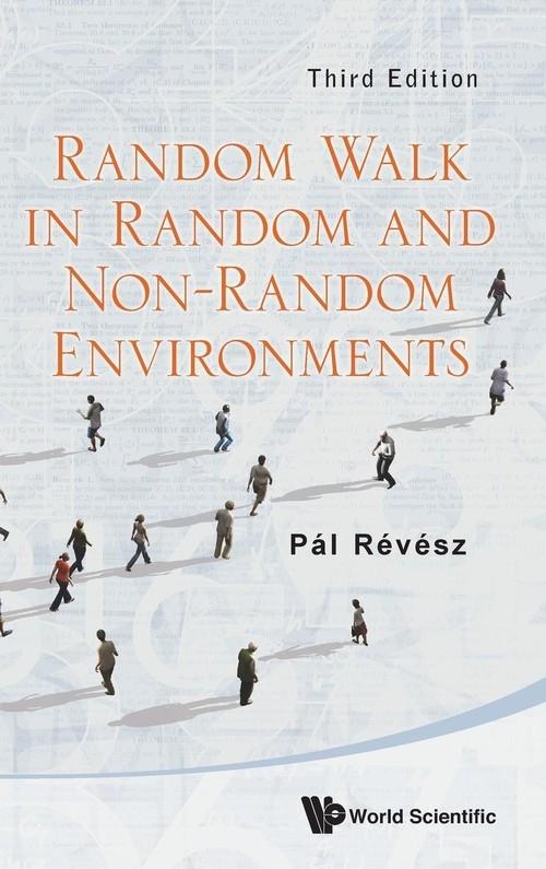 Random Walk in Random and Non-Random Environments Pal Revesz