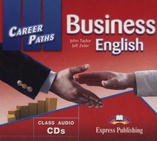 Career Paths Business English Class Audio CD Taylor John, Zeter Jeff
