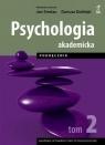 Psychologia akademicka. Tom 2. Podręcznik (dodruk 2020) Strelau Jan, Doliński Dariusz (red.)