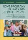 Nowe programy edukacyjno-terapeutyczne dla I etapu nauczania uczniów z Tanajewska Alicja, Naprawa Renata