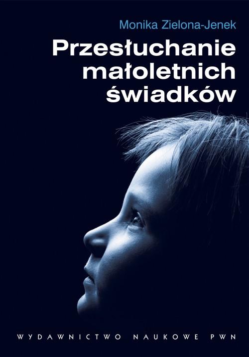 Przesłuchanie małoletnich świadków Zielona-Jenek Monika
