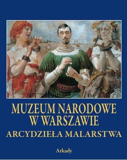 Arcydzieła Malarstwa Muzeum Narodowe w Warszawie - książka