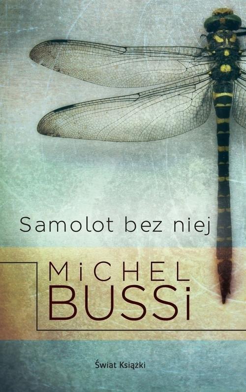 Samolot bez niej Bussi Michel